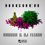 ADA 041 RADUGA & DJ FLEXOR — HIGHER