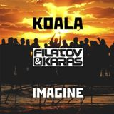 KOALA, FILATOV & KARAS — IMAGINE