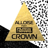 Alloise feat. Filatov & Karas — Crown