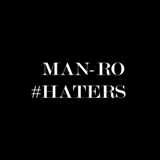 ADA087 MAN-RO — HATERS