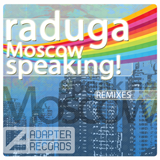 ADA 008 RADUGA — MOSCOW SPEAKING!