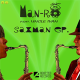 ADA 012 MAN-RO feat. UNCLE IVAN — SAXMAN EP