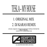 ADA 002 TE5LA — MY HOUSE