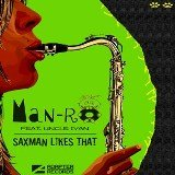 ADA 015 MAN-RO feat. UNCLE IVAN — SAXMAN LIKES THAT