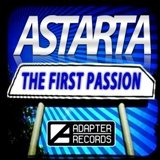 ADA 036 ASTARTA — THE FIRST PASSION